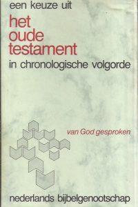Van God gesproken-een keuze uit het Oude Testament in chronologische volgorde-9061260639-3e druk