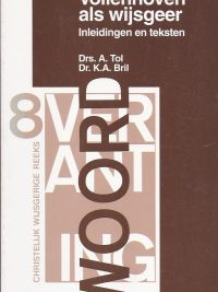 Vollenhoven als wijsgeer-inleidingen en teksten-A. Tol en K.A. Bril-9060647874-9789060647875