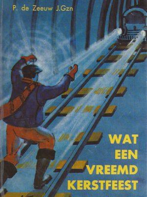 Wat een vreemd kerstfeest-P. de Zeeuw JGzn.-1965