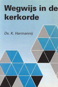 Wegwijs in de kerkorde-K. Harmannij-9060158377