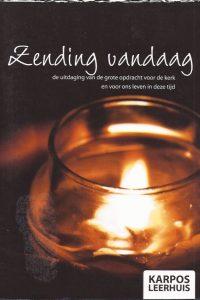Zending vandaag-Karpos Leerhuis-Willem van Dis-9789032308292