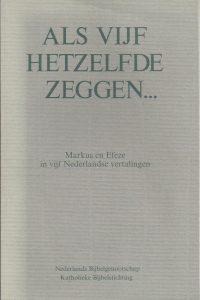 Als vijf hetzelfde zeggen Nederlands Bijbelgenootschap