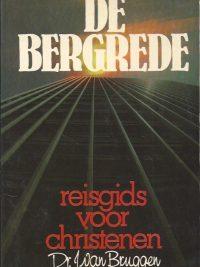 De Bergrede reisgids voor christenen Dr J van Bruggen 4e druk