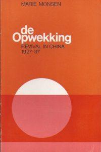 De Opwekking revival in China Marie Monsen OZ