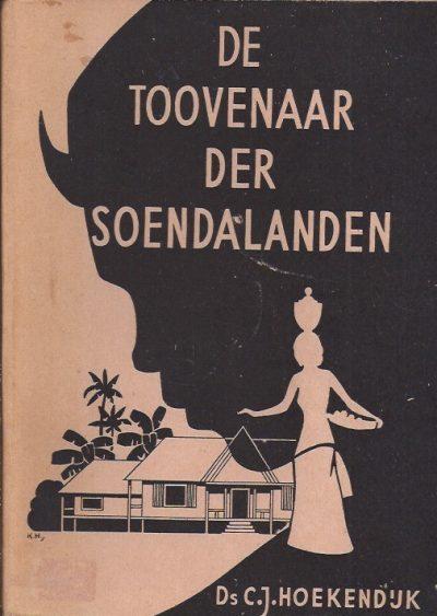 De Toovenaar der Soendalanden C J Hoekendijk