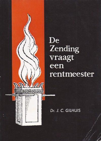 De Zending vraagt een rentmeester dr J C Gilhuis