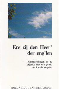 Ere zij den Heer der englen Frieda Mout van der Linden
