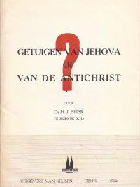 Getuigen van Jehova of van de Antichrist H J Spier