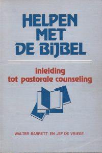 Helpen met De Bijbel Inleiding tot pastorale counseling e druk