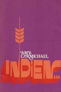 Indien Amy Carmichael