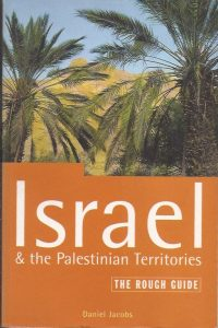 Israel and the Palestinian territories the rough guide Daniel Jacobs