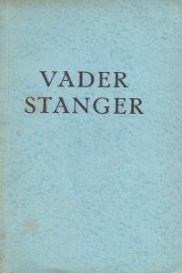 Vader Stanger Friedrich Stanger