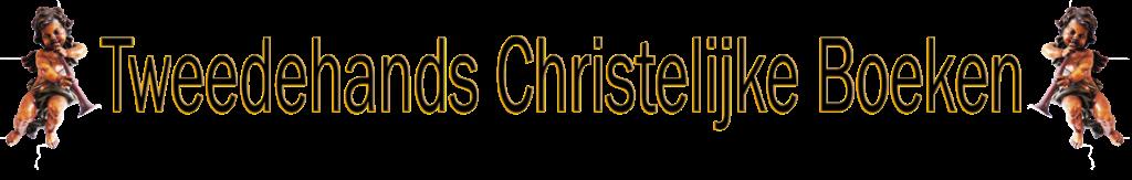 Tweedehands Christelijke boeken