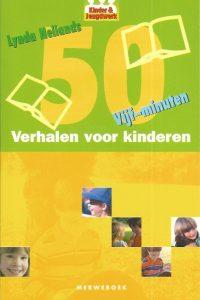 50 vijf minuten verhalen voor kinderen Lynda Neilands 9789057870538