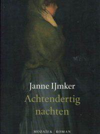 Achtendertig nachten Janne IJmker 9789023993285