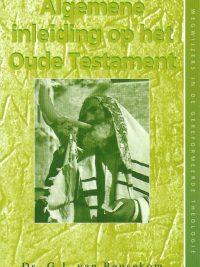 Algemene inleiding op het Oude Testament G J van Beusekom 9029713399 9789029713399