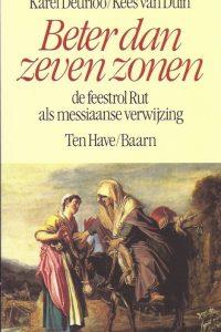 Beter dan zeven zonen Karel Deurloo Kees van Duin 9025945872 9789025945879