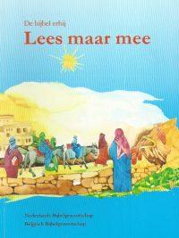 Bijbel erbij Lees maar mee T M Gilhuis 9061262623 9789061262626