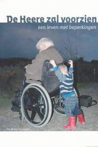 De Heere zal voorzien een leven met beperkingen Ds M van der Linden
