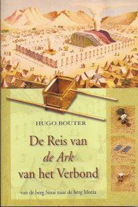 De reis van de ark van het verbond Hugo Bouter 9789070926519
