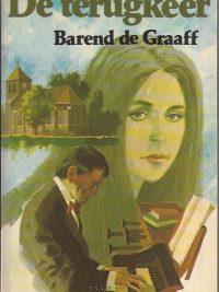 De terugkeer Barend de Graaff 9021032511 9789021032511