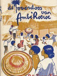 De toverdoos van AmbeRoeroe een verhaal uit Toradja land P de Zeeuw JGzn