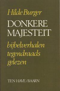 Donkere majesteit Hilde Burger 9789025945114