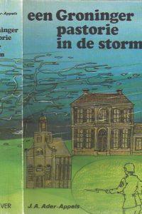 Een Groninger pastorie in de storm J A Ader Appels 9061352142 9789061352143 10e druk