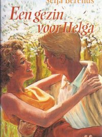 Een gezin voor Helga Seija Berends 9024219752 9789024219759