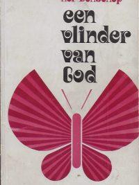 Een vlinder van God Nel Benschop 9024227623 9789024227624 5e druk