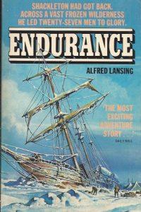 Endurance Shackletons Incredible Voyage Alfred Lansing 0586051201 9780586051207