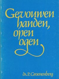 Gevouwen handen open ogen P Groenenberg 9060478851