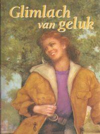 Glimlach van geluk dubbelroman Anke de Graaf 902421548X 9789024215485