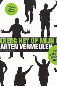 Ik kreeg het op mijn hart om een boekje over kerktaal te schrijven Maarten Vermeulen 9058040755 9789058040756