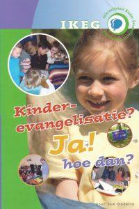 Kinderevangelisatie Ja hoe dan Sam Doherty 9789080830547