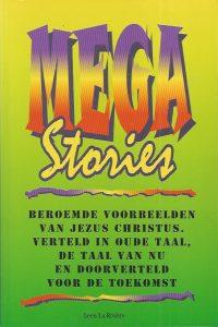 Megastories Leen La Riviere 9070998289 9789070998288
