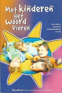 Met kinderen het Woord vieren 9789075919028