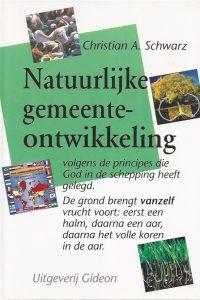 Natuurlijke gemeenteontwikkeling Christian A Schwarz 9789060676523