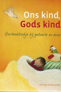 Ons kind Gods kind Liesbeth van Binsbergen e a 9789086010608