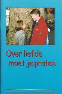 Over liefde moet je praten J H Mauritz A Teerds Gertenbach P Wagenaar 9072871618 9789072871619