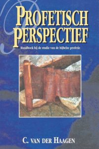 Profetisch perspectief C van der Haagen 9064510172 9789064510175