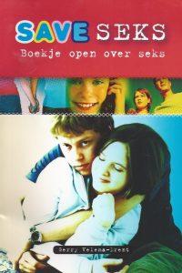 Save seks boekje open over seks Gerry Velema Drent 9043513369 9789043513364