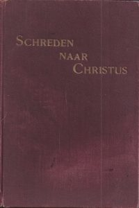 Schreden naar Christus E G White 14e oplage 1927