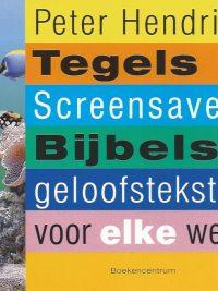 Tegels screensavers Peter Hendriks 9789023924784
