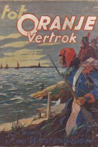 Tot Oranje vertrok Jan van Westenbrugge