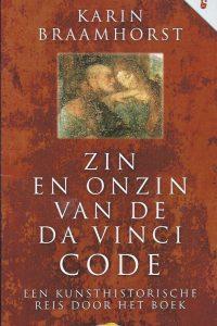 Zin en onzin van de Da Vinci code Karin Braamhorst 9061121655 9789061121657