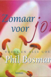 Zomaar voor jou vrede en alle goeds Phil Bosmans 9789020948622