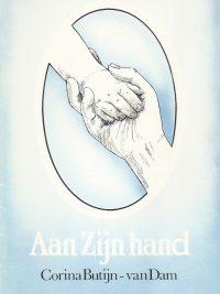 Aan Zijn hand Corina Butijn van Dam 9071379256 9789071379253