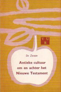 Antieke cultuur om en achter het Nieuwe Testament J de Zwaan