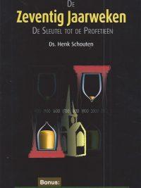 De Zeventig Jaarweken Henk Schouten 9789064511301